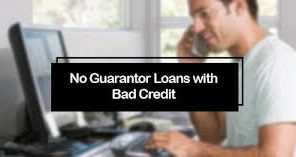 27-The viable aspects of No Guarantor Loans and how you stand to benefit